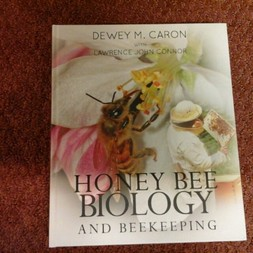 Honey Bee Biology & Beekeeping by Dewey Caron